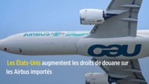 Les États-Unis augmentent les droits de douane sur les Airbus importés