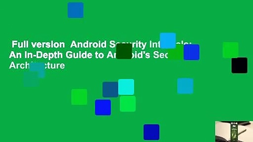 Full version  Android Security Internals: An In-Depth Guide to Android's Security Architecture