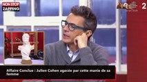 Affaire Conclue : Julien Cohen agacée par cette manie de sa femme (Vidéo)