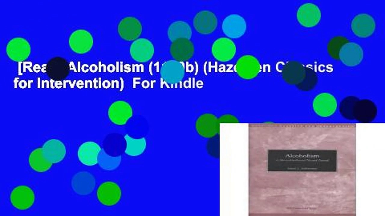 [Read] Alcoholism (1140b) (Hazelden Classics for Intervention)  For Kindle