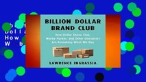 About For Books  Billion Dollar Brand Club: How Dollar Shave Club, Warby Parker, and Other