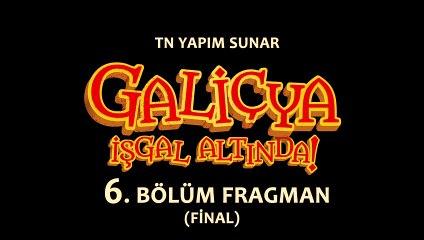 """""""Galiçya İşgal Altında!"""" 6. Bölüm Fragmanı"""