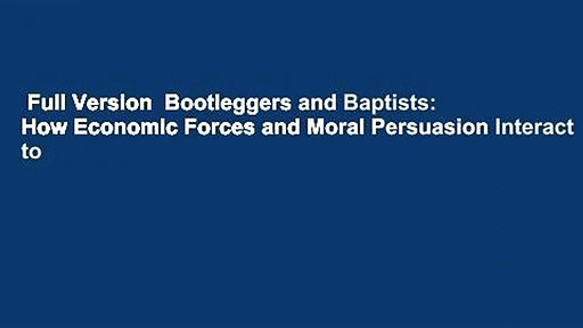 Bootleggers and Baptists