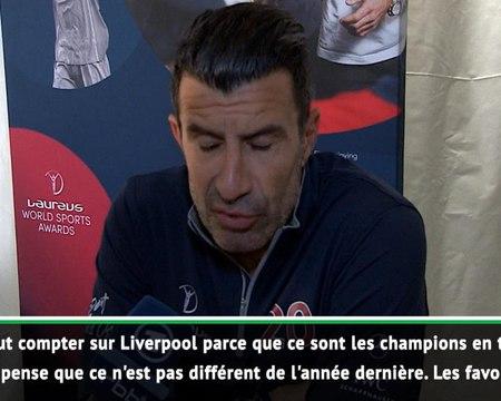"""Figo: """"Il faut compter sur Liverpool"""""""