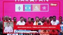 SINAR PM: Muhyiddin bakal Timbalan Perdana Menteri?