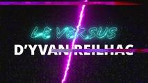 Le versus d'Yvan Reilhac