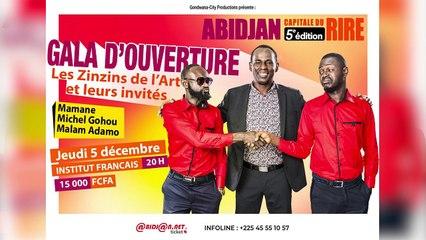 Abidjan capitale du rire 5ème édition- Gala d'ouverture les zinzins de l'Art et leurs invités