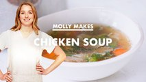 Molly Makes Chicken Noodle Soup
