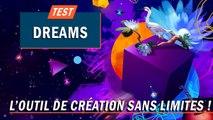 DREAMS : l'outil de création sans limites ! | TEST