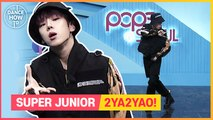 [Pops in Seoul] Byeong-kwan's Dance How To ! SUPER JUNIOR(슈퍼주니어)'s 2YA2YAO!