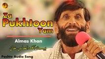 Za Pukhtoon Yam Almas Khan Pashto Audio Song