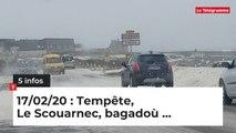 Tempête, Le Scouarnec et Bagadoù... 5 infos du 17 février