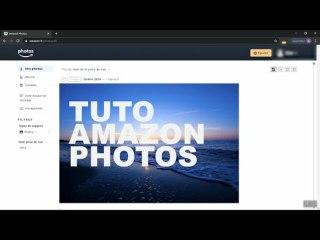 Amazon Photos - Tutoriel