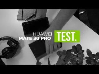 Huawei Mate 30 pro - Test