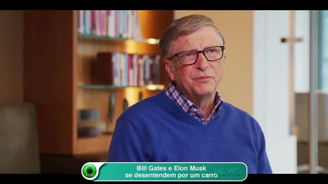 Bill Gates e Elon Musk se desentendem por um carro