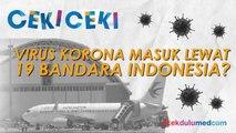 Virus Korona Telah Masuk ke Indonesia melalui 19 Bandara di Indonesia? Ini Faktanya