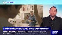 """Franck Dubosc passe """"10 jours sans maman"""""""