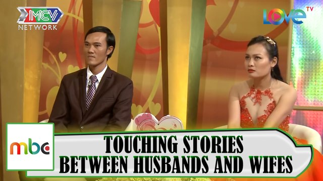 THE TOUCHING STORIES BETWEEN HUSBANDS AND WIVES
