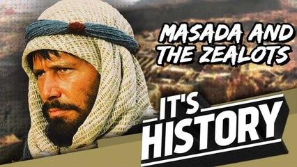 MASADA - The Last Bastion of the Zealots I IT'S HISTORY