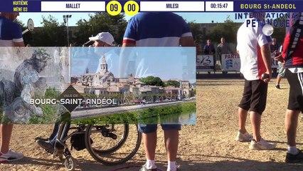Huitième MALLET vs MILESI :  International à pétanque de Bourg-Saint-Andéol septembre 2019