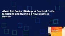 About For Books  Start-up  A Practical Guide to Starting and Running a New Business  Review