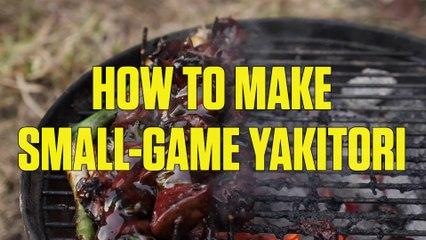 How to Make Small Game Yakitori
