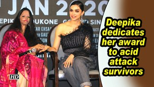 Deepika dedicates her award to acid attack survivors