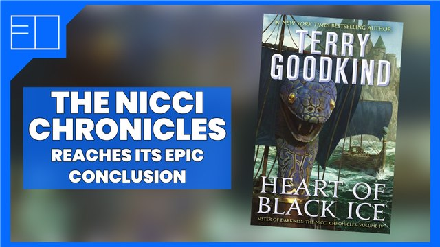 The Nicci Chronicles - Heart of Black Ice by Terry Goodkind (Presented by Tor Books)