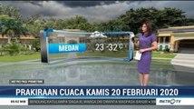 Prakiraan Cuaca Kamis 20 Februari 2020