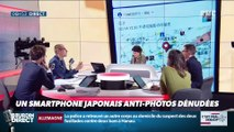 La chronique d'Anthony Morel : Un smartphone japonais anti-photos dénudées - 20/02