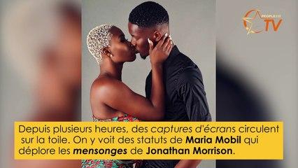 JONATHAN MORRISON aurait trompé MARIA MOBIL, il explique tout