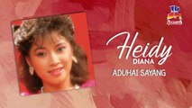 Heidy Diana - Aduhai Sayang (Official Lyric Video)