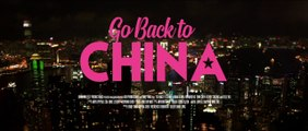 GO BACK TO CHINA (2020) Trailer VO - HD