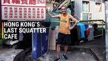 Hong Kong's Last Squatter Cafe