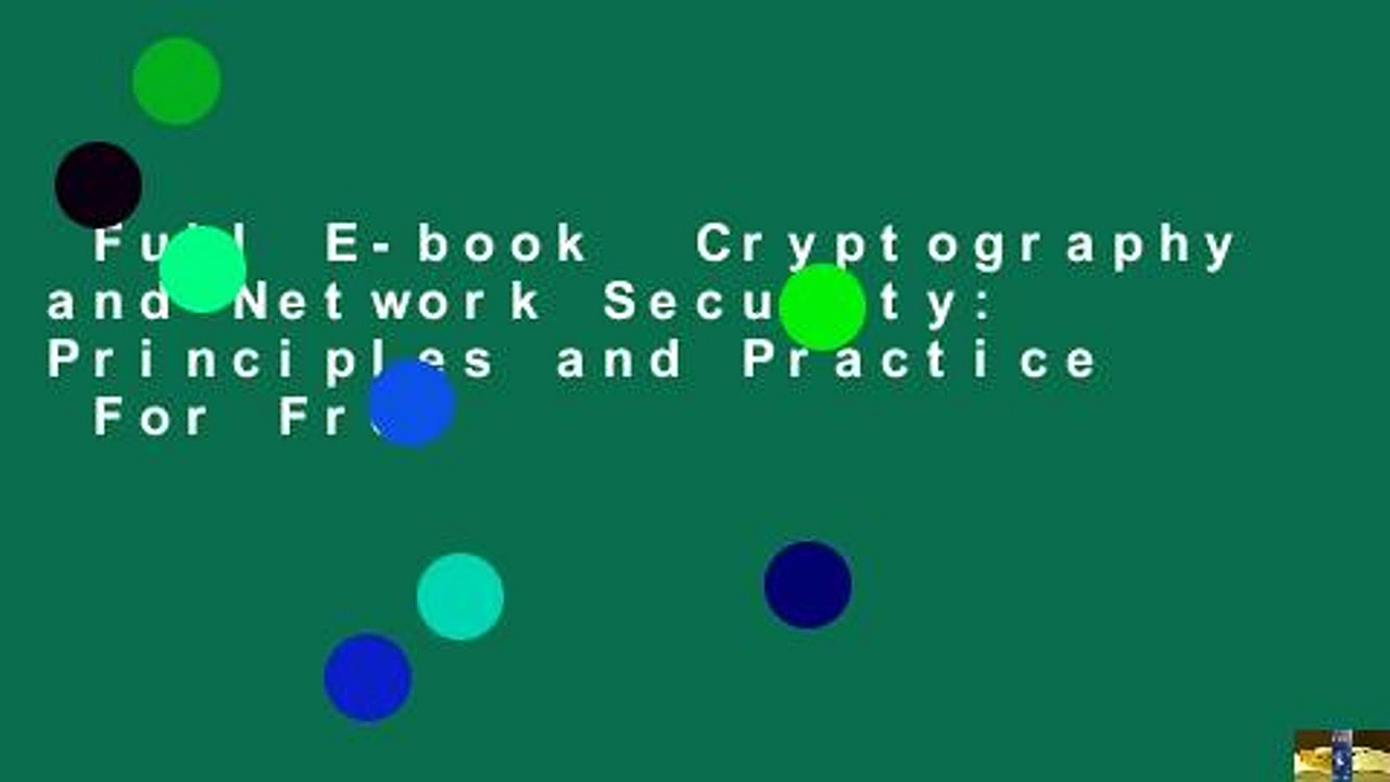 Full E-book  Cryptography and Network Security: Principles and Practice  For Free