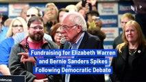 Fundraising for Elizabeth Warren and Bernie Sanders Spikes Following Democratic Debate