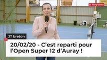 JT Breton du jeudi 20 février 2020 : c'est reparti pour l'Open Super 12 d'Auray !