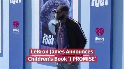 LeBron James Becomes A Children's Author
