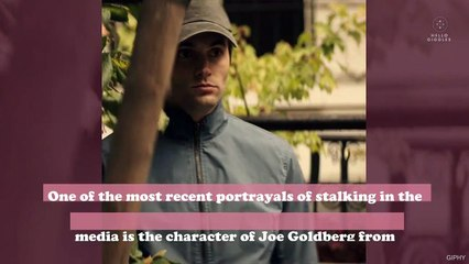 Here's how to know if you're being stalked, because there are real-life Joe Goldbergs out there