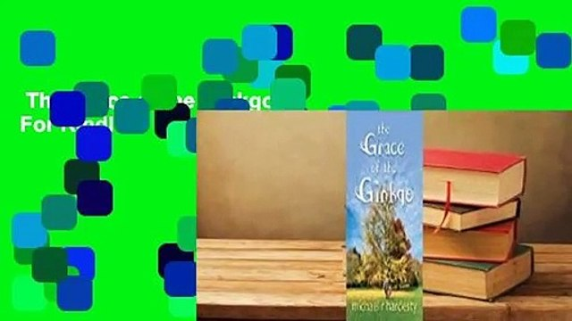 The Grace of the Ginkgo  For Kindle