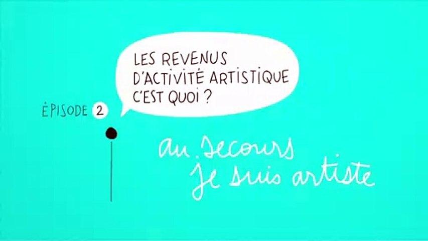 Au secours Je suis artiste #2 : Les revenus d'activité artistique, c'est quoi?