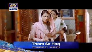 Thora Sa Haq Ep 18 _ Teaser_Best Pakistani Dramas