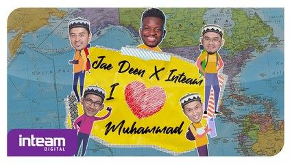 Jae Deen X Inteam - I Love Muhammad (Official Lyric Video)