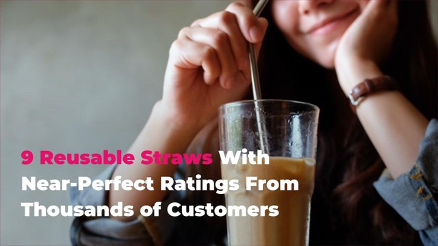 9 Reusable Straws With Near-Perfect Ratings From Thousands of Customers