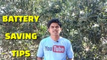 Phone battery saving tips ,  how to save phone battery ,  mobile battery saving tips Telugu ,  mobile safety tips Telugu ,  phone battery safety tips Telugu ,  mobile phone battery life improving tips ,  mobile phone battery life improving tricks ,  battery tric
