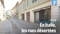 Coronavirus : des rues désertées dans le nord de l'Italie