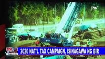 2020 Nat'l tax campaign, isinagawa ng BIR