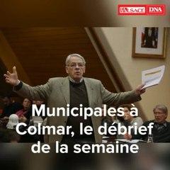 Municipales à Colmar : le débrief de la semaine