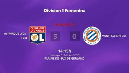 Resumen partido entre Olympique Lyon Fem y Montpellier Fem Jornada 16 Liga Francesa Femenina