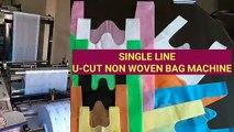 U-CUT BAG MAKING MACHINE, NON WOVEN FABRIC BAG MAKING MACHINE